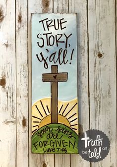 Truth Be Told Art Parties and Events Bible Verse Painting, Scripture Art, Beginner Painting, Diy Painting, Diy Canvas Art, Canvas Ideas, Painted Signs, Wooden Signs, Faith Crafts
