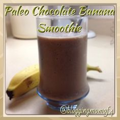 #Paleo Chocolate Banana Smoothie