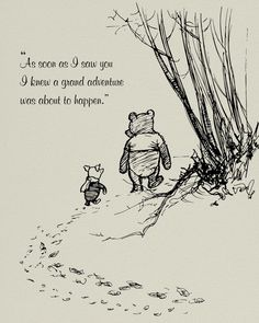 Winnie the Pooh Print Quotes, pooh bear classic vintage style poster print - great adventure New Adventure Quotes, Greatest Adventure, Cute Quotes, Sad Quotes, Inspirational Quotes, Quote Prints, Poster Prints, Birthday Captions, Best Friend Tattoos