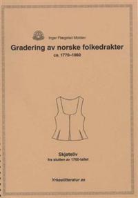 Gradering av norske folkedrakter ca.