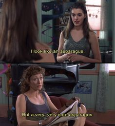 Nobody remembers this line from the first movie. || Princess Diaries - okay i look like an asparagus. but a very very cute asparagus