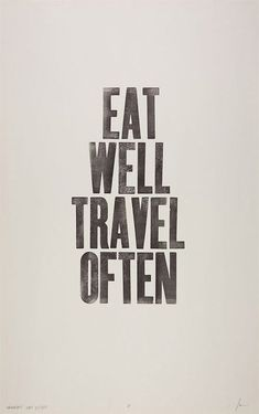 Eat well and...