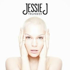 New Single Alert - Jessie J new single is confirmed. Listen now to Thunder..!