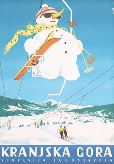 Funny original 1950s Yugoslav ski travel poster with a great snowman on the lift. Part of our $100 Summer Clearance poster sale on September 30, 2013.
