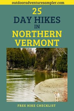 Day Hikes in Northern Vermont - Outdoor Adventure Sampler