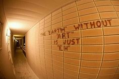 """The """"Earth"""" without """"art"""" is just """"eh"""" What I'm going to put on my bullentin board at end of year when it's empty."""