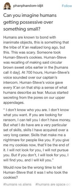 Someone stole Human-Steve's cookies Writing Promps, Creative Writing Prompts, Writing Advice, Tumblr Aliens, Space Australia, Space Story, Funny Quotes, Funny Memes, Aliens Funny