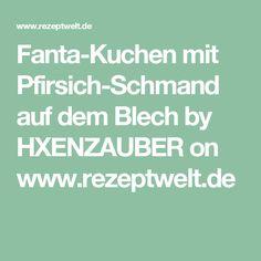 Fanta-Kuchen mit Pfirsich-Schmand auf dem Blech by HXENZAUBER on www.rezeptwelt.de