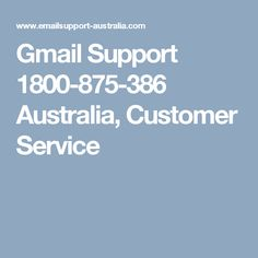 Myself Jhon Sheena, IT Executive at Gmail Customer Support Help. and provide solutions to Gmail related query or problems. For More Detail click this link: http://www.emailsupport-australia.com/gmail-support.html