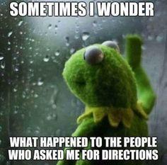 Parfois je me demande ce qui est arrivé aux gens qui m'ont demandé leur chemin