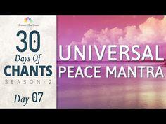 UNIVERSAL PEACE MANTRA || lokah samastah || 30 DAYS of CHANTS S2 - Day7 - YouTube