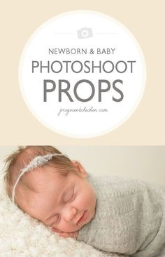 Want to try a DIY newborn photoshoot? Click through for ideas on props and shots to create a fantastic photoshoot for baby girl or baby boy!