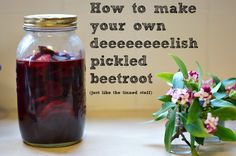 How to make your own pickled beetroot