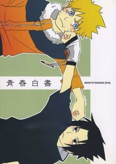Naruto and Sasuke- I see them as troubled brothers lol