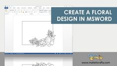 Building a floral arrangement in MSWord with digi stamp flowers