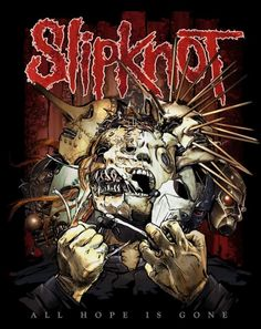 Slipknot ~ All Hope Is Gone~excellent work-out disk.
