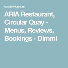 ARIA Restaurant, Circular Quay - Menus, Reviews, Bookings - Dimmi