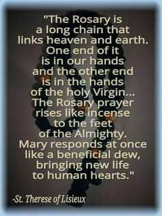 LOVE YOU MY DEAREST BLESSED MOTHER!!!!!  St. Therese of Lisieux ~ Rosary