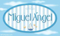 20497-2-nombre-miguel-angel-de-bebe-para-imprimir.jpg (553×340)