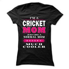 Cricket Mom - #mens hoodies #tee test. I WANT THIS => https://www.sunfrog.com/Sports/Cricket-Mom.html?60505