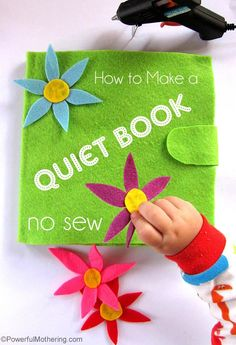 Need to know HOW to make a quiet book but want the no sew variety? Take a look at my easy to follow step by step instructions! #quietbook #nosew #toddler with PowerfulMothering.com