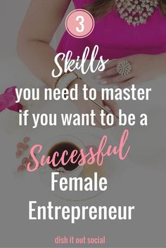 3 Skills Needed For Success As a Girl Boss