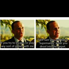 Oh Agent Coulson! My favorite Line!!!