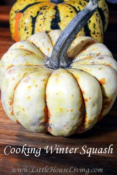 Cooking Winter Squash - Little House Living