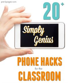 20 Genius Phone Hacks for Your Classroom. Did you know you can use your phone to help you save time in the classroom? Ditch your filing cabinet, find books quickly and easily, and more with these genius hacks! - Pre-K Pages