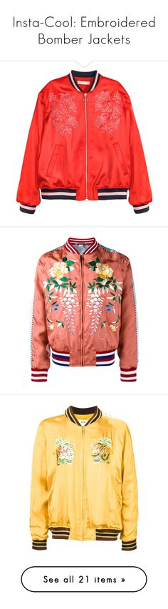 """""""Insta-Cool: Embroidered Bomber Jackets"""" by polyvore-editorial ❤ liked on Polyvore featuring embroideredbomberjackets, outerwear, jackets, bomber jacket, coats & jackets, flight jacket, zip jacket, red zipper jacket, satin jackets and bomber style jacket"""