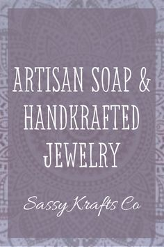 Check out handmade artisan soaps and handkrafted jewelry! Sassy Krafts Co ships free on all US orders! Acne Soap, Tea Tree Soap, Turmeric Soap, Soap For Sensitive Skin, Charcoal Soap, Exfoliating Soap, Beach Gifts, Artistic Wire, Amethyst Jewelry