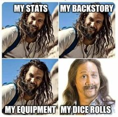 If we keep posting DnD/TTG memes we should be able to get our own section Dankest Memes, Funny Memes, Hilarious, 50 First Dates, Dungeons And Dragons Memes, Dnd Funny, Dragon Memes, Gamer Humor, Lol