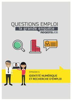 Enquête : Identité numérique et recherche d'emploi by RegionsJob via slideshare