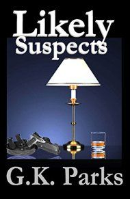 Likely Suspects by G.k Parks ebook deal