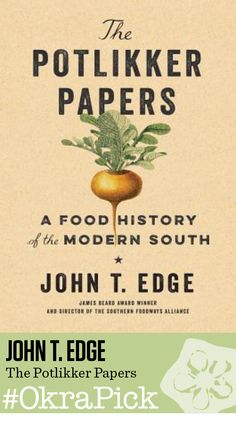 The Potlikker Papers by John T. Edge Penguin Press / 9781594206559 $28  THE POTLIKKER PAPERS tells the story of food and politics in the South over the last half century. Beginning with the pivotal role of cooks in the Civil Rights movement, noted authority John T. Edge narrates the South's journey from racist backwater to a hotbed of American immigration. In so doing, he traces how the food of the poorest Southerners has become the signature trend of modern American haute cuisine. This is…