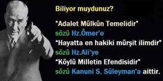 Biliyor muydunuz! Atatürk'ün bile sizden daha çok dini ve tarihi bilgisi varmış... Siz bilmeyince senelerce millete Atatürk'ün sözleri diye satmışsınız. Bilenler azınlıkta kalsın diye de dinlerini okumalarını da engellemişsiniz.