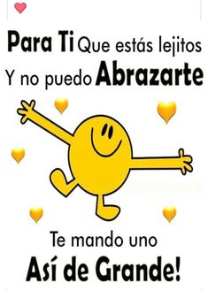 Pin by mirna saucedo ramirez on quotes Happy Day Quotes, Hug Quotes, Good Day Quotes, Good Morning Inspirational Quotes, Good Morning Quotes, Love Quotes, Amor Quotes, Funny Spanish Memes, Spanish Quotes