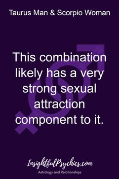 Taurus man scorpio woman sexually
