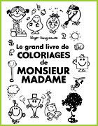 grnad livre coloriage monsieur madame Kids Travel Activities, Activities For Kids, Mr Men Little Miss, Zentangle, French Colors, Monsieur Madame, Kindergarten First Day, Teaching French, Art School