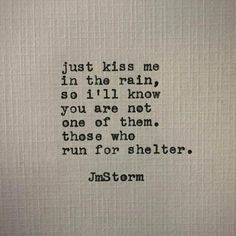 Rain Poems, Rain Quotes, Words Quotes, Me Quotes, Sayings, Storm Quotes, Ironic Quotes, Lesson Quotes, Book Quotes