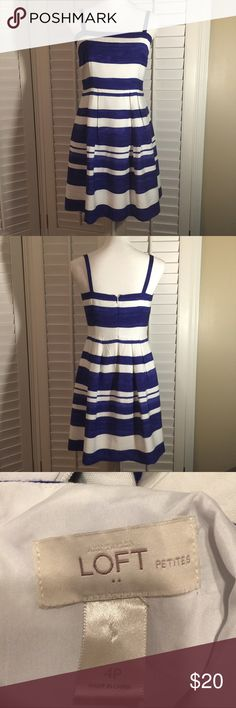 Blue & white strip LOFT dress LOFT blue & white stripe dress made of Rayon and Nylon!  Lined and very soft pretty and feline fabric!  EUC.... size 4 P. See pics for measurements LOFT Dresses