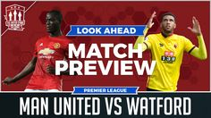 Mourinho's Premier League Promise! Manchester United vs Watford