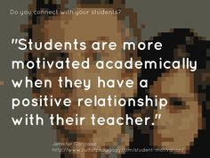 "https://flic.kr/p/LVQcsX | Educational Postcard:  ""Students are more motivated academically when they have a positive relationship with their teacher."" 