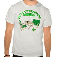 Patty O' Furniture Tshirts