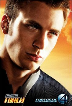 """Poster of Chris Evans as Johnny Storm / Human Torch for the """"Fantastic Four: Rise of the Silver Surfer"""" - Chris Evans Captain America, Capitan America Chris Evans, Capt America, Cody Christian, Robert Evans, Austin Mahone, Channing Tatum, Silver Surfer Movie, Surfer D'argent"""