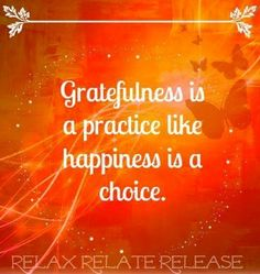 Gratefulness and happiness quote via www.Facebook.com/RelaxRelateRelease