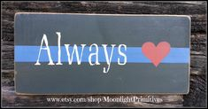 Police, Thin Blue Line, Police Signs, Love Always, Thin Red Line, Firefighter, Wooden Signs, Police Officer, Law Enforcement, Police Wife by MoonlightPrimitives on Etsy https://www.etsy.com/listing/192167260/police-thin-blue-line-police-signs-love