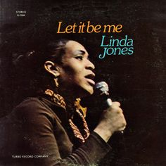 Linda Jones - Let it Be Me (1972) Turbo. Powerhouse soul singer who died tragically young.