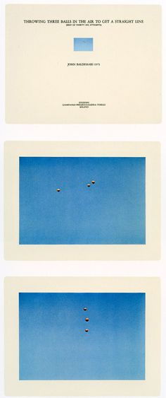 John Baldessari, Throwing Three Balls in the Air to Get a Straight Line (Best of 36 Attempts), 1973