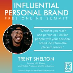 It's day 11 and we have former NFL Wide Receiver Trent Shelton with us today on the #influentialpersonalbrandsummit!  Trent is considered one of the most impactful speakers of this generation. He reaches over 60 million people weekly through hard-hitting videos and unprecedented engagement. Kevin Harrington, Building A Personal Brand, Radio Personality, Brand Strategist, Wide Receiver, Keynote Speakers, Instagram Influencer, See On Tv, Personal Branding